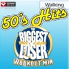 Biggest Loser Workout Mix: 50's Hits Walking (60 Minute Non-Stop Workout Mix) [122-123 BPM], Power Music Workout