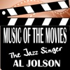 Music of the Movies - the Jazz Singer, Al Jolson