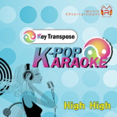 K-Pop Karaoke Key Transpose - High High