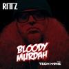 Bloody Murdah (feat. Tech N9ne) - Single, Rittz