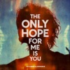 The Only Hope for Me Is You - Single, My Chemical Romance