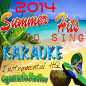 Summer Hits 2014 to Sing (Karaoke Instrumental HQ)