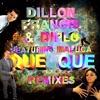 Que Que Remixes (feat. Maluca) - EP, Dillon Francis & Diplo