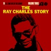 The Ray Charles Story, Vol. 3, Ray Charles