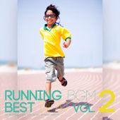 Running BGM Best Beat - Non-stop Exercise BGM, Vol. 2