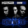 How We Do (Radio Edit) - Single