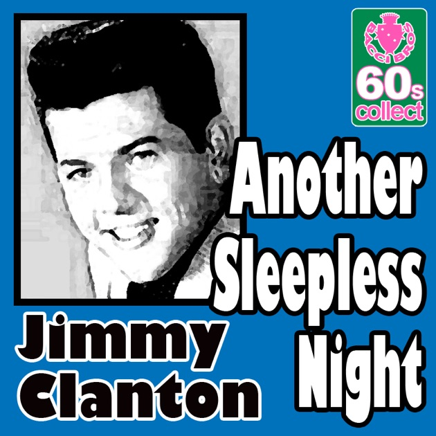 Jimmy Clanton - Another Sleepless Night / I'm Gonna Try