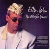 You Gotta Love Someone - Single, Elton John