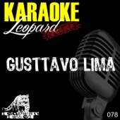 Cabelo Cor de Ouro (Karaoke Version Originally Performed By Gusttavo Lima)