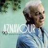 Imagem em Miniatura do Álbum: 90e Anniversaire: Best of Charles Aznavour