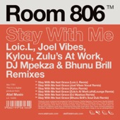 Stay With Me Remixes (Remixes) [feat. Grace]