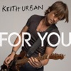 For You - Single, Keith Urban