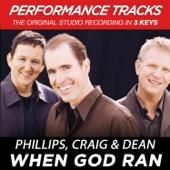 When God Ran - Phillips, Craig & Dean