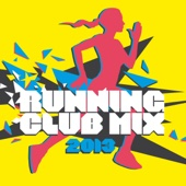 Running Club Mix 2013