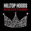 Rattling the Keys to the Kingdom - Single, Hilltop Hoods