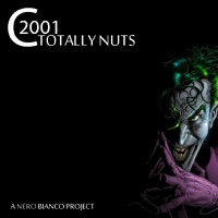 C2001 - Totally Nuts