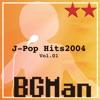J-Pop Hits 2004 Vol. 01