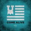 Come Alive (feat. Tedashi, Derek Minor, Andy Mineo, Lecrae & Trip Lee) - Single, 116