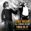 This Is It (feat. Jermaine Jackson) - Single - Sonu Nigam