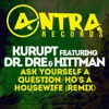 Ask Yourself a Question / Ho's a Housewife (Remix) [feat. Dr. Dre & Hittman] - EP, Kurupt