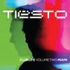 Club Life, Vol. Two - Miami (Deluxe Version), Tiësto