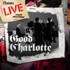 iTunes Live from Montreal, Good Charlotte