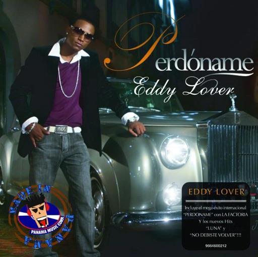 Eddy Lover - Perdóname