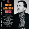 I Hadn't Anyone Till You - Mose Allison