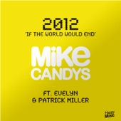 2012 (If The World Would End) [Remixes] [feat. Evelyn & Patrick Miller] - EP