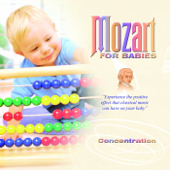 Mozart for Babies: Concentration