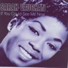 If You Could See Me Now  - Sarah Vaughan