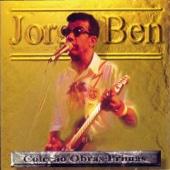 Obras-Primas: Jorge Ben