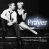 The Prayer (A Cappella) - Single (feat. Evynne Hollens), Peter Hollens