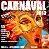 Carnaval 2013 Carnival Deluxe