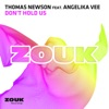 Don't Hold Us (feat. Angelika Vee) [Radio Edit]