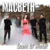 Buy Scent of Winter - Single by Macbeth on iTunes (金屬)