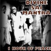 Divine Sai Mantra (1 Hour of Peace) - Nipun Aggarwal, Nipun Aggarwal