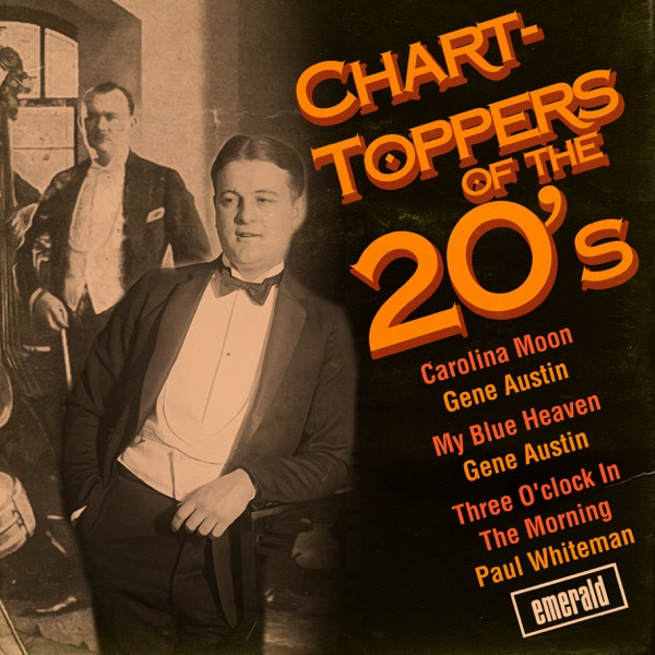 Chart-Toppers of the '20s | Various Artists