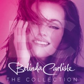 Belinda Carlisle - The Collection (Deluxe Edition) - Belinda Carlisle