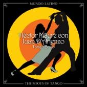 The Roots of Tango: Tango Brujo