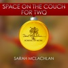 Space on the Couch for Two - Single, Sarah McLachlan