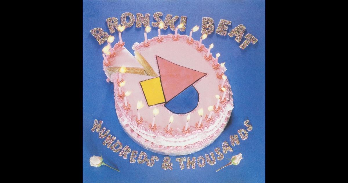 Bronski Beat Hundreds Thousands The Remix Plus