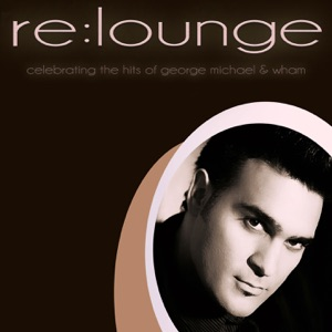 re:lounge - Careless Whisper (Smooth Chill Out Mix)