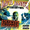 MTA2 - Baptised in Dirty Water Screwed and Chopped, David Banner