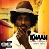 Troubadour (Champion Edition), K'naan