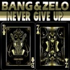 Bang & Zelo - Single