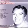 Yo Soy Porteño, Jorge Sobral