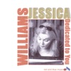 Dedicated To You  - Jessica Williams