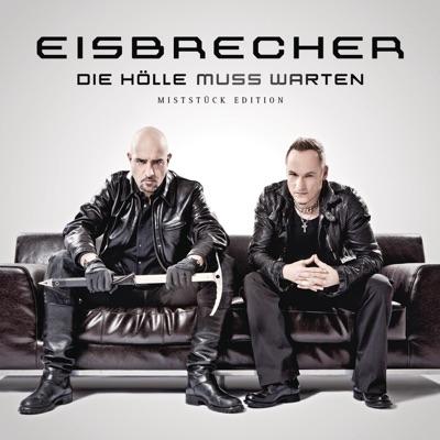 EISBRECHER - Die Holle Muss Warten