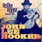 Boom Boom (Remastered) - John Lee Hooker